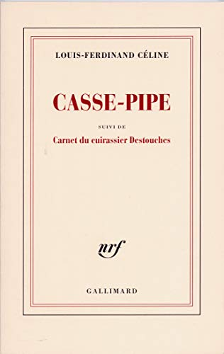 9782070213030: Casse-pipe/Carnet du cuirassier Destouches (Blanche)