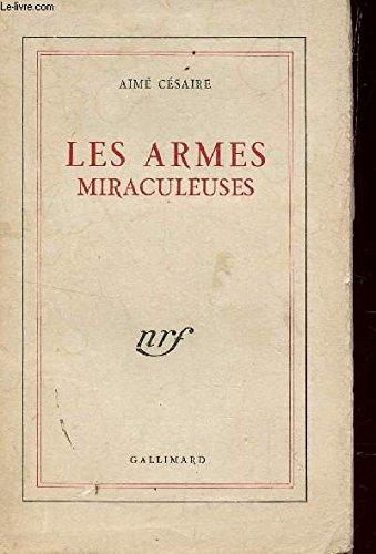 9782070213238: Les Armes miraculeuses