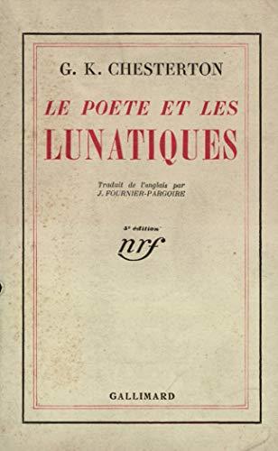 Le poète et les lunatiques - Chesterton G K
