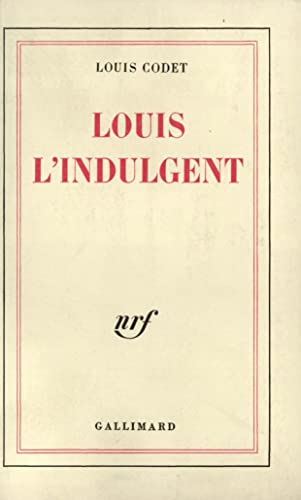9782070215997: Louis l'Indulgent