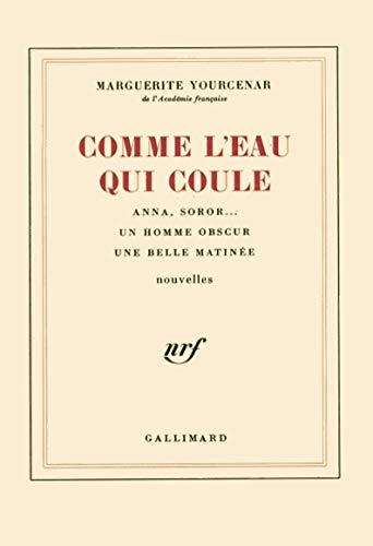 9782070217069: Comme l'eau qui coule (French Edition)