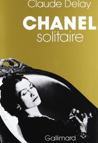Chanel solitaire (French Edition): Claude Delay