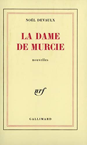 9782070218943: La dame de murcie (French Edition)