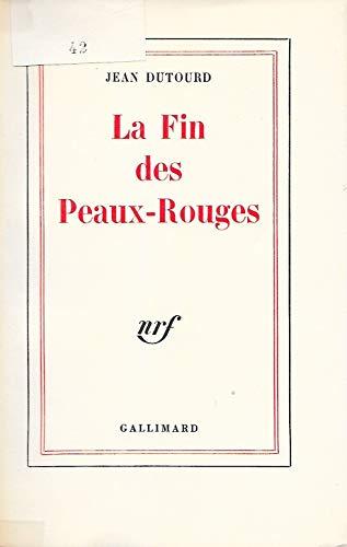9782070221325: La fin des Peaux-Rouges