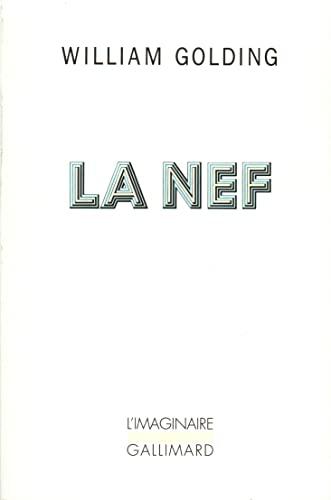 La Nef [Mass Market Paperback] [Sep 15,: William Golding