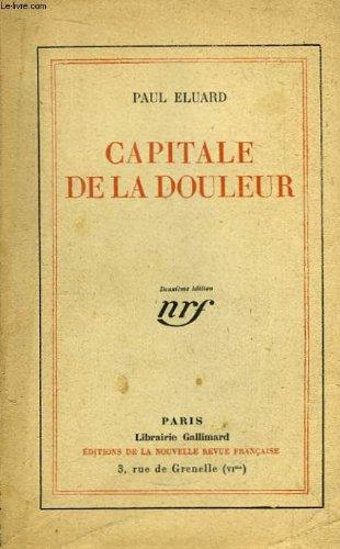 9782070221974: CAPITALE DE LA DOULEUR