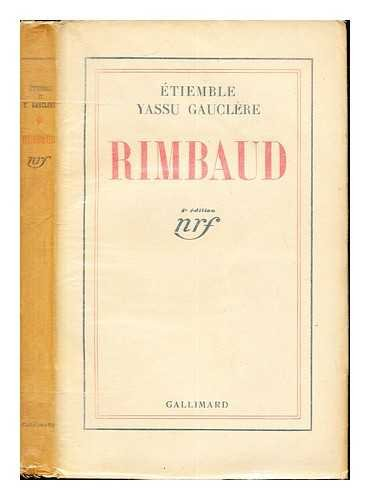 9782070222568: RIMBAUD ETIEMBLE GAUCLE