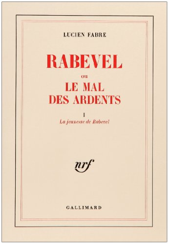 Rabevel ou le mal des ardents (French Edition): Lucien Fabre