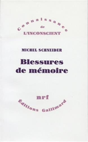 9782070223213: Blessures de mémoire