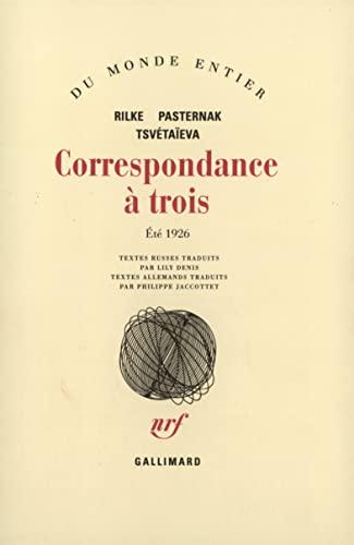 9782070224517: Correspondance à trois: (Été 1926) (Du monde entier)