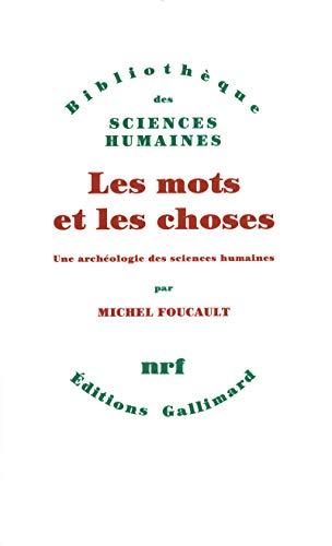 9782070224845: Les Mots et les choses: Une archéologie des sciences humaines (Bibliothèque des Sciences humaines)