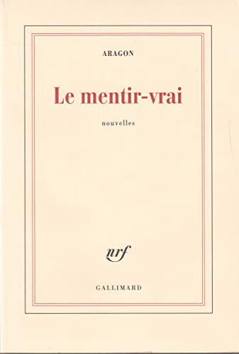 9782070224869: Le mentir-vrai (French Edition)