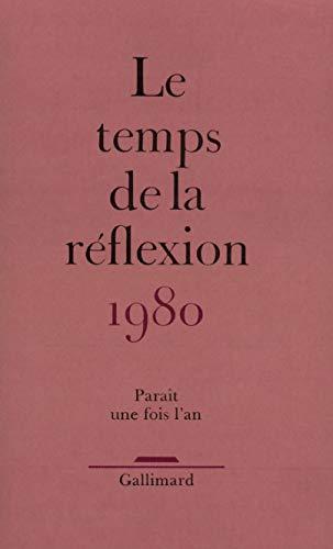 9782070225378: Le temps de la reflexion 1980 (French Edition)
