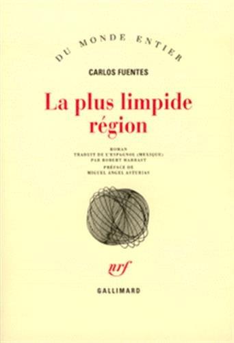 9782070226085: La Plus Limpide R�gion