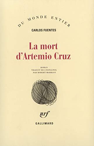 9782070226092: La Mort d'Artemio Cruz