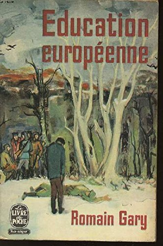 Education Europeenne (2070226611) by Romain GARY