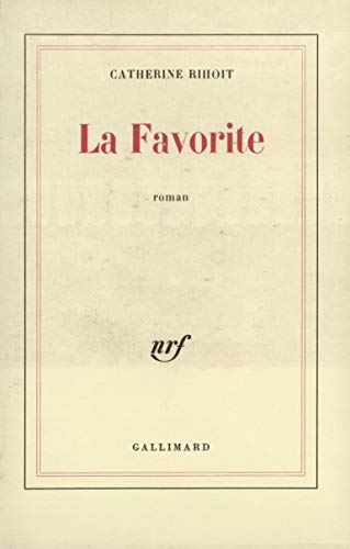9782070227105: La favorite: Roman (French Edition)