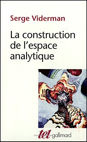 9782070227297: La construction de l'espace analytique (Collection Tel) (French Edition)