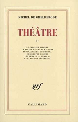 Théâtre: Ghelderode M de