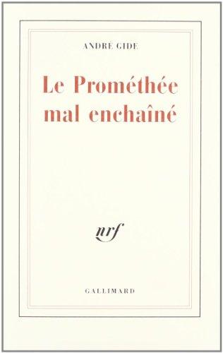 Le Prométhée mal enchaîné (French Edition): Gide, Andre