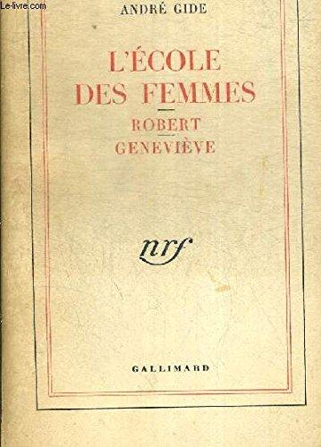 9782070227822: l'ecole des femmes-robert-genevieve