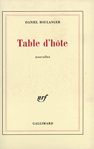 9782070228102: Table d'hôte: Nouvelles (French Edition)
