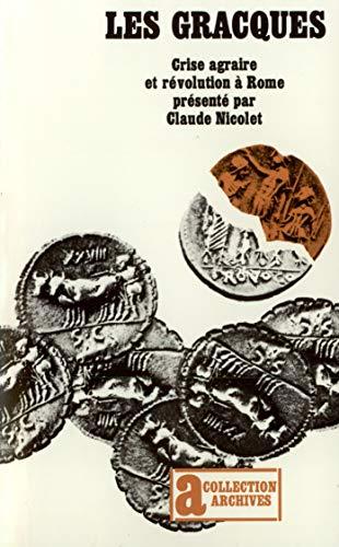 9782070229178: Les Gracques: Crise agraire et révolution à Rome