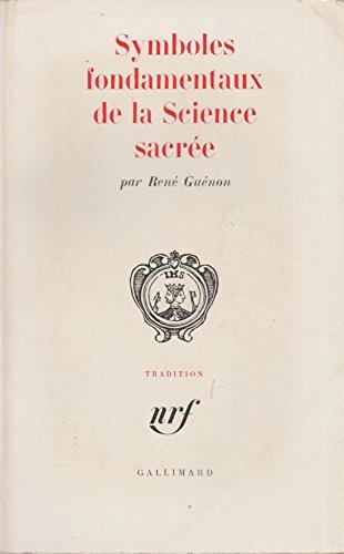 9782070230099: Symboles Fondamentaux de la Science Sacr�e