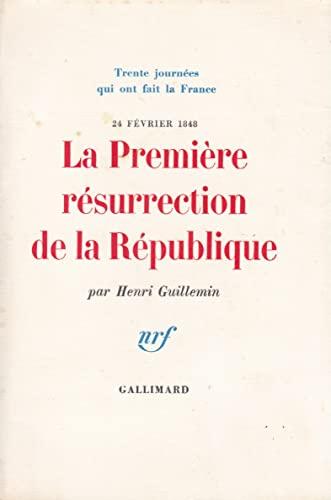 9782070230471: La Première Résurrection de la République, 24 février 1848