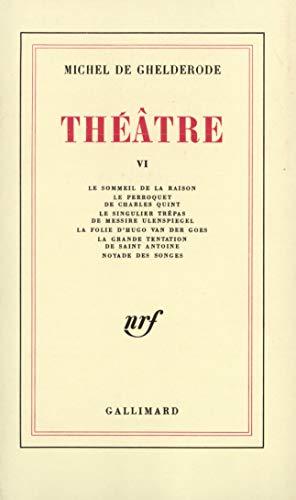 9782070231409: Théâtre VI