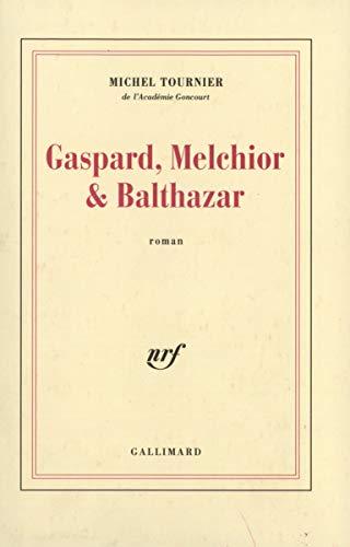 Gaspard, Melchior et Balthazar [Broché] [Oct 23,