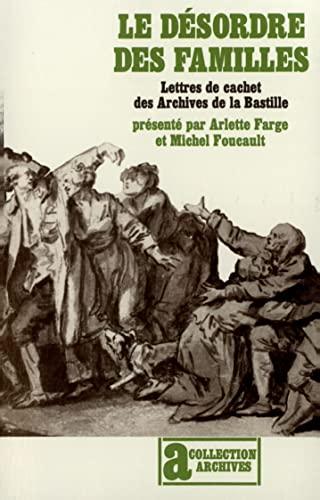 9782070233625: Le D�sordre des familles: Lettres de cachet des Archives de la Bastille au XVIIIe si�cle