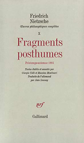 9782070233823: OEuvres philosophiques compl�tes, X�:�Fragments posthumes: (Printemps - Automne 1884)