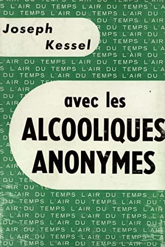 9782070235841: Avec les alcooliques anonymes