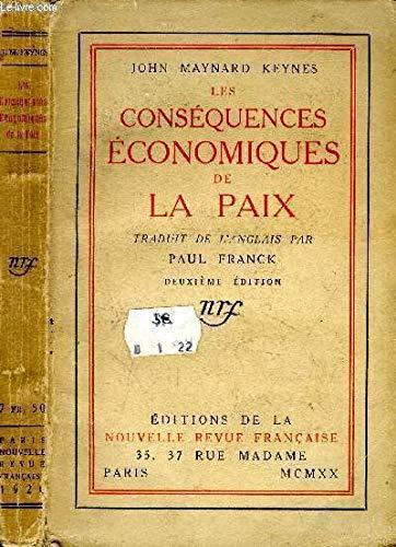 9782070235919: LES CONSEQUENCES ECONOMIQUES DE LA PAIX (Blanche)