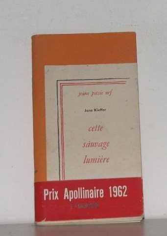 CETTE SAUVAGE LUMIERE [Dec 01, 1961] Kieffer, J