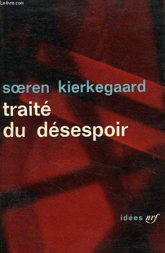 9782070235964: Traité du désespoir