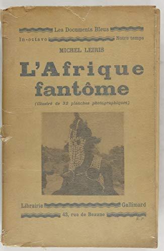 9782070238675: L'afrique fantôme