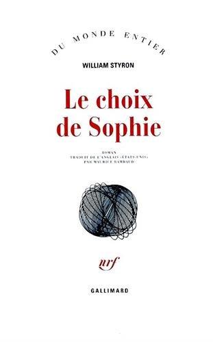Le choix de Sophie: William Styron