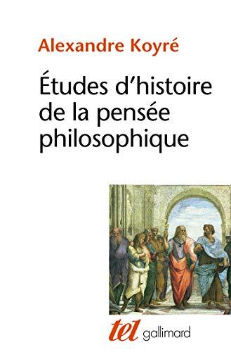9782070239818: Etudes d'histoire de la pens�e philosophique