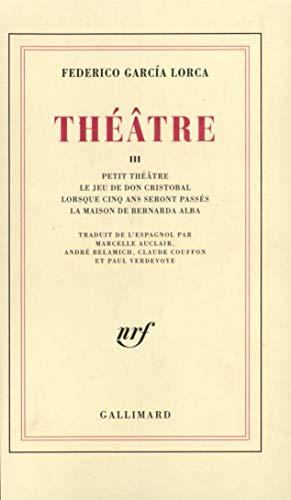 Théâtre: Garcia Lorca, Federico
