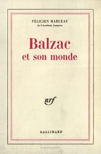 Balzac et son monde.: Marceau,Félicien.