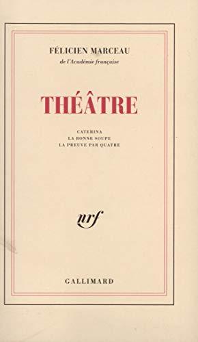 Théâtre: Marceau, F�licien