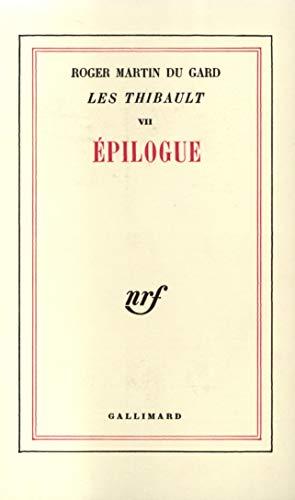 9782070242375: Les Thibault, tome 7. Epilogue