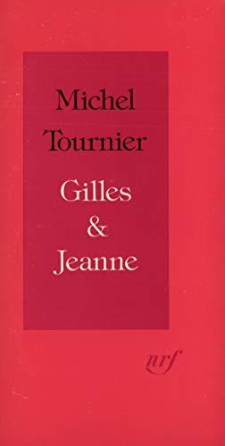 Gilles & Jeanne: Michel Tournier