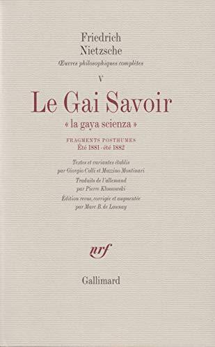 9782070243044: Le Gai Savoir : Fragments posthumes, été 1881 - été 1882