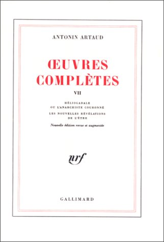 Oeuvres complètes, tome 7: Artaud, Antonin
