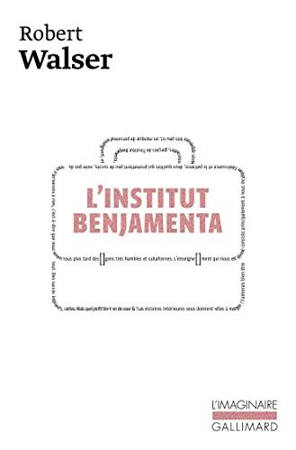 LInstitut Benjamenta: (Jakob von Gunten): Walser R