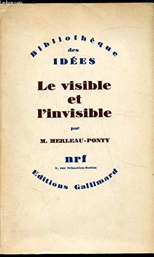 9782070244287: Le visible et l'invisible (Bibliothèque des idées)