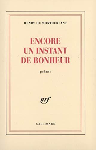 9782070245772: Encore un instant de bonheur (French Edition)